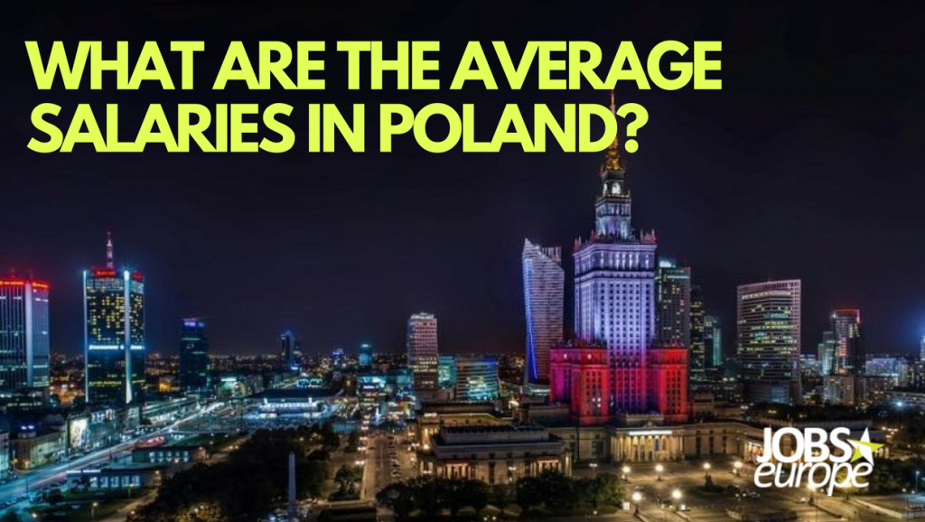 What are the average Salaries in Poland ?
