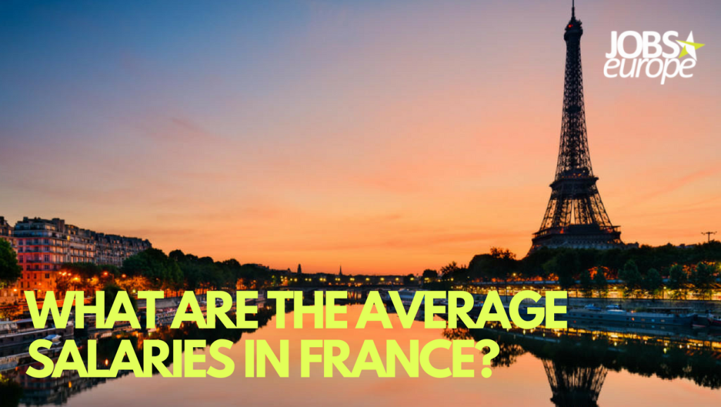 What are the average Salaries in France ?
